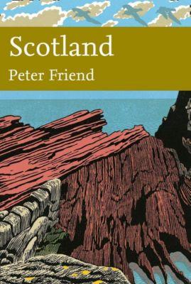 Collins: Scotland (Collins New Naturalist Library, Book 119), Peter Friend