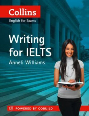 Collins Writing For Ielts, Anneli Williams