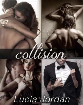 Collision - Complete Series, Lucia Jordan