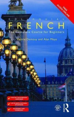 Colloquial French, Valérie Demouy, Alan Moys