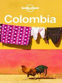 Colombia Travel Guide, Lonely Planet
