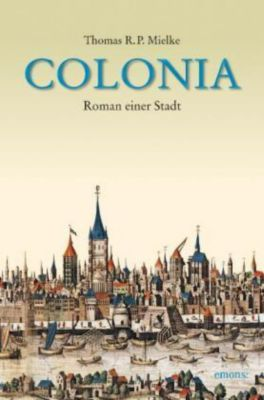 Colonia, Thomas R. P. Mielke