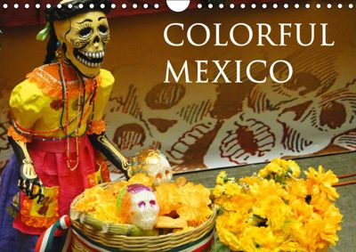 Colorful Mexico (Wall Calendar 2019 DIN A4 Landscape), Michaela Schiffer