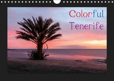 Colorful Tenerife / UK-Version (Wall Calendar 2019 DIN A4 Landscape)