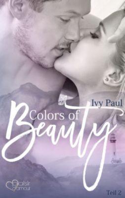 Colors of Beauty: Colors of Beauty - Teil 2, Ivy Paul