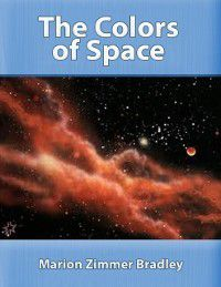 Colors of Space, Marion Zimmer Bradley
