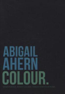 Colour, Abigail Ahern