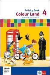 Colour Land, Neuausgabe: 4. Schuljahr, Activity Book m. Audio-CD u. CD-ROM