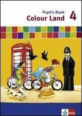 Colour Land, Neuausgabe: 4. Schuljahr, Pupil's Book