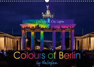Colours of Berlin (Wall Calendar 2019 DIN A3 Landscape), k.A. Nelofee