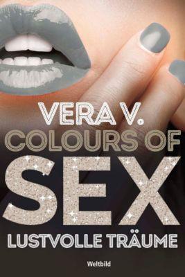 Colours of Sex - Lustvolle Träume, Vera V.