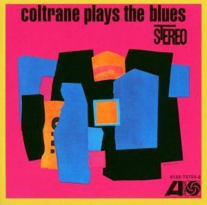 Coltrane Plays The Blues, John Coltrane