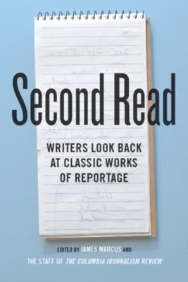Columbia Journalism Review Books: Second Read