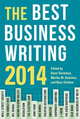 Columbia Journalism Review Books: The Best Business Writing 2014