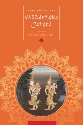 Columbia Readings of Buddhist Literature: Readings of the Vessantara Jātaka