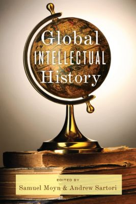 Columbia Studies in International and Global History: Global Intellectual History
