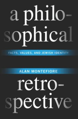 Columbia Themes in Philosophy: A Philosophical Retrospective, Alan Montefiore