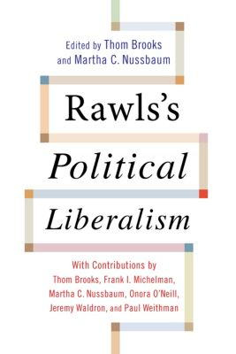 Columbia Themes in Philosophy: Rawls's Political Liberalism