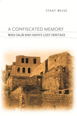 Columbia University Press: A Confiscated Memory, Yfaat Weiss