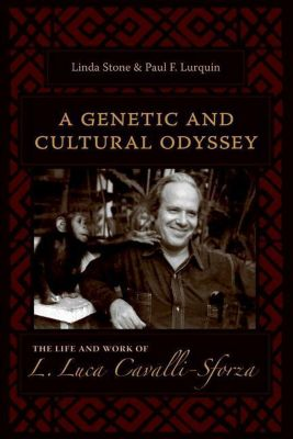 Columbia University Press: A Genetic and Cultural Odyssey, Paul F. Lurquin, Linda Stone