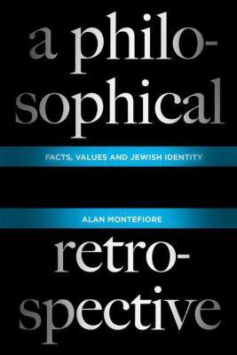 Columbia University Press: A Philosophical Retrospective, Alan Montefiore