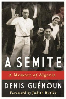 Columbia University Press: A Semite, denis Guenoun