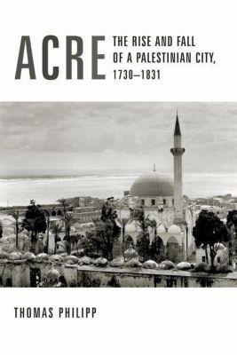 Columbia University Press: Acre, Thomas Philipp