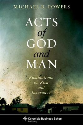 Columbia University Press: Acts of God and Man, Michael Powers