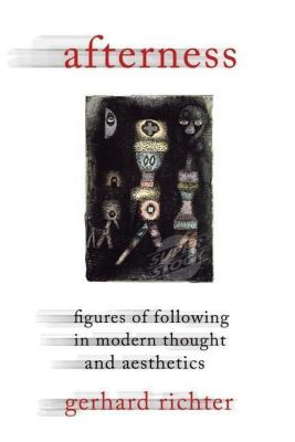 Columbia University Press: Afterness, Gerhard Richter