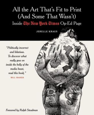 Columbia University Press: All the Art That's Fit to Print (And Some That Wasn't), Jerelle Kraus