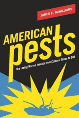 Columbia University Press: American Pests, James E. McWilliams