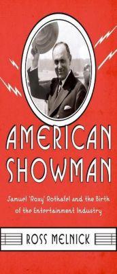 Columbia University Press: American Showman, Ross Melnick