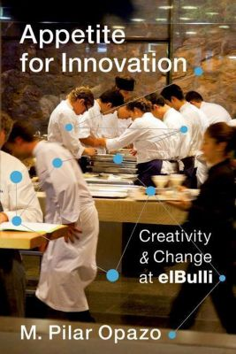 Columbia University Press: Appetite for Innovation, M. Pilar Opazo