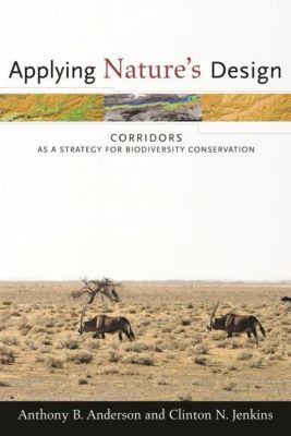 Columbia University Press: Applying Nature's Design, Anthony B. Anderson, Clinton N. Jenkins
