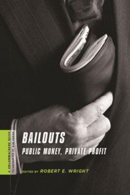 Columbia University Press: Bailouts