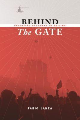 Columbia University Press: Behind the Gate, Fabio Lanza