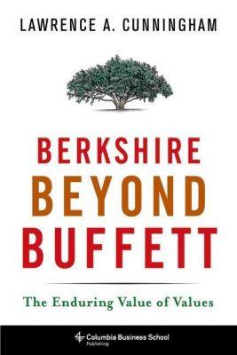 Columbia University Press: Berkshire Beyond Buffett, Lawrence A. Cunningham