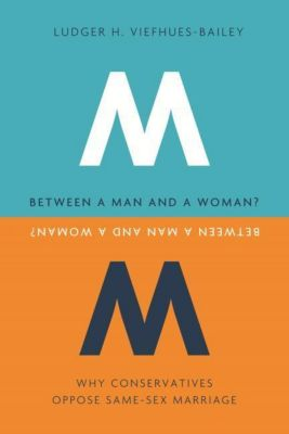 Columbia University Press: Between a Man and a Woman?, Ludger H. Viefhues-Bailey