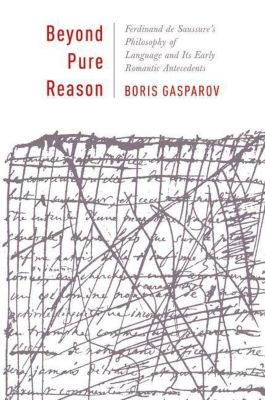 Columbia University Press: Beyond Pure Reason, Boris Gasparov