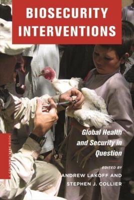 Columbia University Press: Biosecurity Interventions