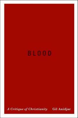 Columbia University Press: Blood, Gil Anidjar