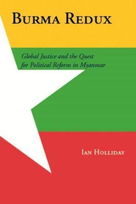 Columbia University Press: Burma Redux, Ian Holliday