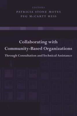 Columbia University Press: Collaborating with Community-Based Organizations Through Consultation and Technical Assistance