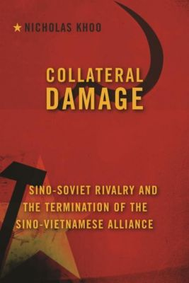 Columbia University Press: Collateral Damage, Nicholas Khoo