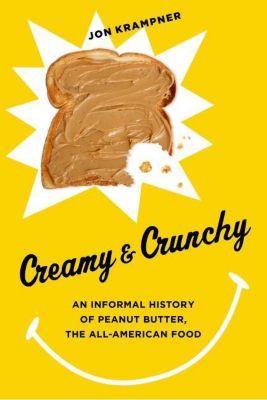 Columbia University Press: Creamy and Crunchy, Jon Krampner