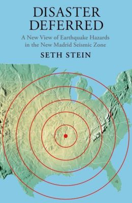 Columbia University Press: Disaster Deferred, Seth Stein