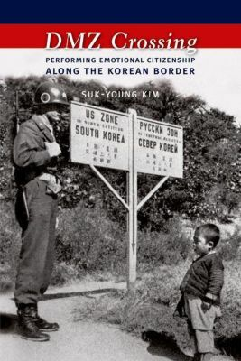 Columbia University Press: DMZ Crossing, Suk-young Kim