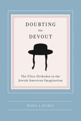 Columbia University Press: Doubting the Devout, Nora L Rubel