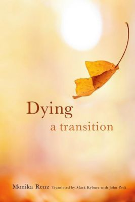 Columbia University Press: Dying, Monika Renz