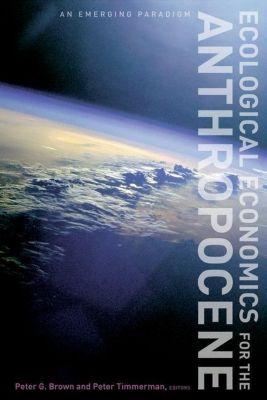 Columbia University Press: Ecological Economics for the Anthropocene